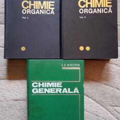 CHIMIE ORGANICA (2 volume) + CHIMIE GENERALA - C. D. Nenitescu