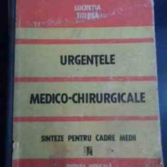 Urgentele Medico-chirurgicale Sinteze Pentru Cadre Medii - Lucretia Titirca ,544894