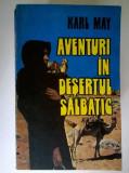 Karl May - Aventuri in desertul salbatic