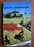 Gordon Landsborough, Vulpile desertului