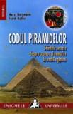Codul piramidelor. Stiintele secrete despre cosmos si nemurire
