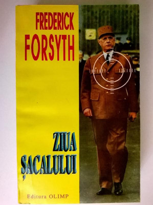 Frederick Forsyth - Ziua sacalului foto