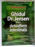 Bernard Jensen – Ghidul Dr. Jensen pentru detoxifiere intestinala