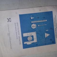 Instructiuni de Folosire,SPECTROSCOP DIDACTIC,An brosura 1985,T.GRATUIT