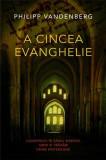 Philipp Vandenberg, A cincea evanghelie