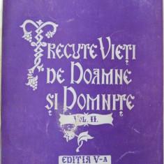 Trecute vieti de Doamne si Domnite (vol. II) - editia V-a , 1943 - C. Gane