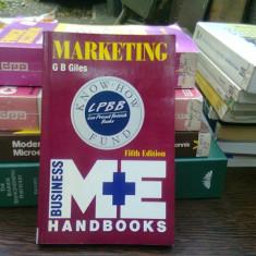 Marketing. Handbook business - G.B. Giles (Marketing. Manual de afaceri)