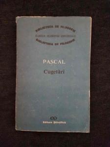 Blaise Pascal – Cugetari