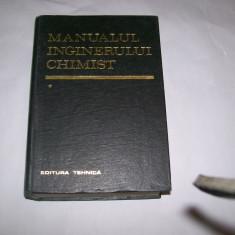 MANUALUL INGINERULUI CHIMIST VOL.1