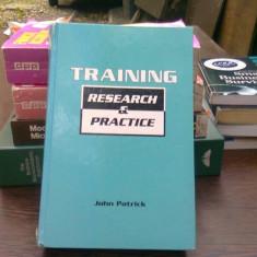 Training. Research and practice - John Patrick (Instruire. Cercetare si practica)