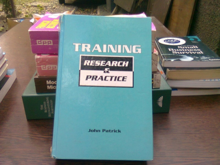 Training. Research and practice - John Patrick (Instruire. Cercetare si practica)