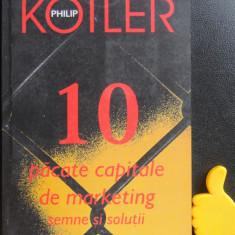 10 pacate capitale de marketing Semne si solutii Philip Kotler