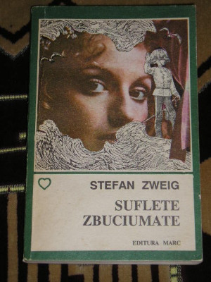 myh 521S - SUFLETE ZBUCIUMATE - STEFAN ZWEIG - ED 1992 foto