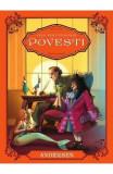 Cele mai frumoase povesti - Andersen, Hans Christian Andersen