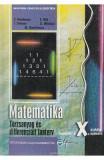 Matematica. Lb. maghiara TC+CD - Clasa 10 - Manual - C. Nastasescu, C. Nita, I. Chitescu