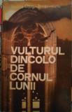 Vulturul dincolo de cornul lunii, Rodica Ojog-Brasoveanu