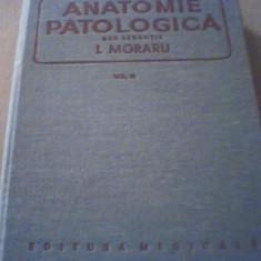 ANATOMIE PATOLOGICA / sub redactia I. Morariu { volumul 3 } / 1980