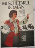 Afisul filmului romanesc Muschetarul roman , desenat , afis film din 1958