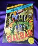 Galbar - benzi desenate - Sandu Florea - dupa o povestire de Ovidiu Surianu