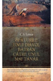 Sfaturile unui diavol batran catre unul mai tanar- C.S. Lewis