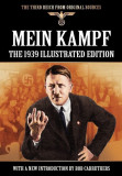 Mein Kampf - The 1939 Illustrated Edition, Paperback