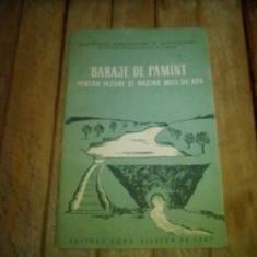 BARAJE DE PAMANT PENTRU IAZURI SI BAZINE MICI DE APA, Alta editura, 1959