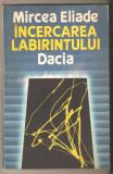 Mircea Eliade-Incercarea Labirintului