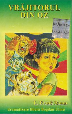 Vand caseta audio povesti- L. Frank Baum – Bogdan Ulmu – Vrajitorul Din Oz foto