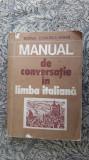 Manual de conversatie in limba italiana , Doina Condrea Derer