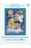 Limba si literatura romana - Clasa 8 - Metoda Stiu-Descopar-Aplic - Florentina Samihaian, Florin Ionita