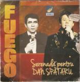 CD  Fuego - Serenada Pentru Dan Spataru, original