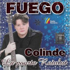 CD Fuego - Colinde La Poarta Raiului, original