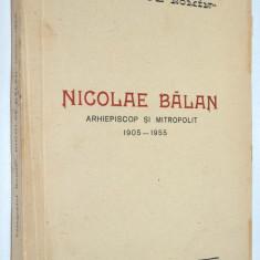 Omagiu Inalt Prea Sfintiei Sale Dr. Nicolae Balan Mitropolitul Ardealului - 1956, 1955
