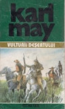 Karl May - Vulturii desertului ( Opere, vol. 32 )