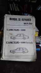 MANUAL DE REPARATII M.R.150. DACIA 1300. DACIA 1300 BREAK foto