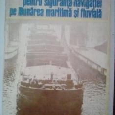 INDRUMATOR PENTRU SIGURANTANAVIGATIEI PE DUNAREA MARITIMA SI FLUVIALA, Alta editura, 1980