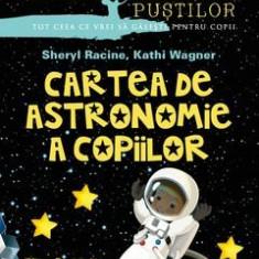 sheryl racine cartea de astronomie a copiilor