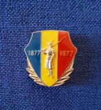 Insigna Centenarul independentei de stat - 1877 - 1977