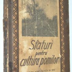 Sfaturi pentru cultura pomilor - Ing. A. Negrila - 1958