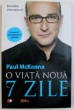 O VIATA NOUA IN 7 ZILE, 2011, CONTINE CD