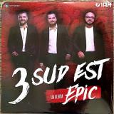 Album CD NOU 2018 - 3 Sud Est : Epic , NOU (SIGILAT) - 4 bucati !!!, cat music