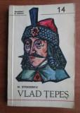 Vlad Tepes  / N. Stoicescu