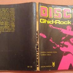 Disco Ghid - Rock - Daniela Caraman Fotea, Florian Lungu, Alta editura, 1979