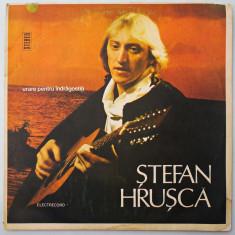 DISC LP VINYL - STEFAN HRUSCA - URARE PENTRU INDRAGOSTITI