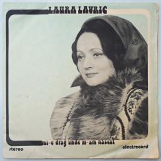 DISC LP VINYL - LAURA LAVRIC - MI-E DRAG UNDE M-AM NASCUT
