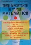 TEME IMPORTANTE IN STUDIUL MATEMATICII - Gheba, Rogai