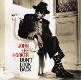 John Lee Hooker Dont Look Back remastered (cd)