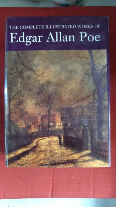 Edgar Allan Poe - The complete illustrated works