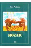 Mozaic - Ion Podosu