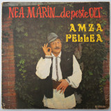 DISC LP VINYL - AMZA PELLEA - NEA MARIN DE PESTE OLT, VINIL, electrecord